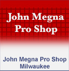 John Megna Pro Shop, Milwaukee WI